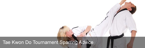 Tae Kwon Do Tournament Sparring Advice