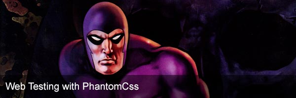 Web Testing with PhantomCss