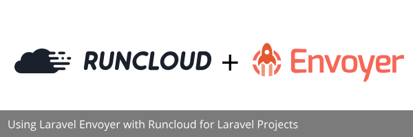Runcloud and Envoyer Logo