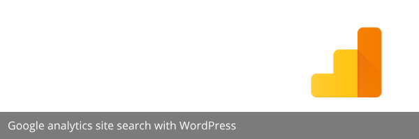 Google analytics site search with WordPress